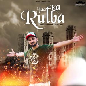 Album Jaat Ka Rutba from A-Star