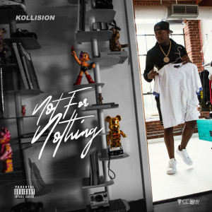 Album Not For Nothing from Kollision