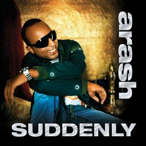 Suddenly (feat. Rebecca) dari Arash