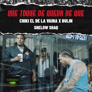 Album Que Toque de Queda de Que from Chiki El De La Vaina