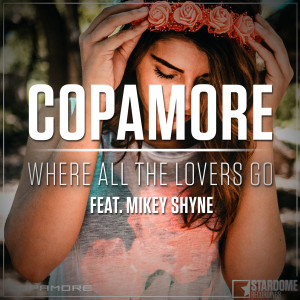 Album Where All the Lovers Go from Copamore