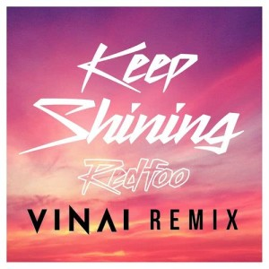 Album Keep Shining (VINAI Remix) from Redfoo