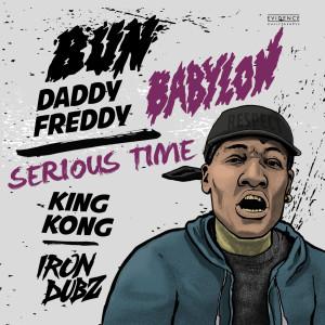 Album Bun Babylon / Serious Time from Iron Dubz