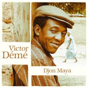 Album Djôn'Maya from Victor Démé