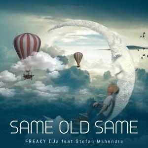 Album Same Old Same from Stefan Mahendra