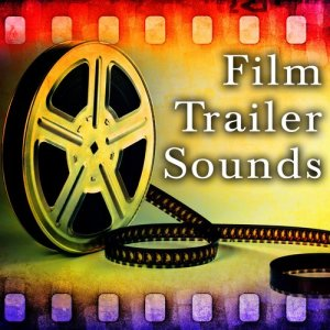 Sound Ideas的專輯Film Trailer Sound Effects