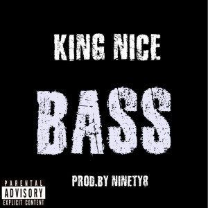 Album Bass (Explicit) from King Nice