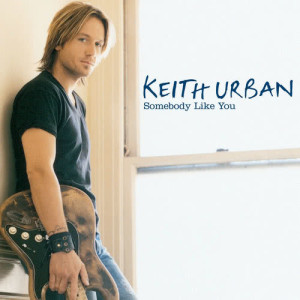 Listen to Somebody Like You song with lyrics from Keith Urban