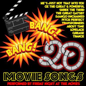 Friday Night At The Movies的專輯Bang Bang: 20 Movie Songs