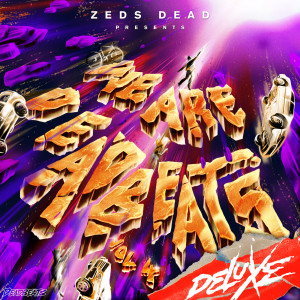 Album RUFF from Zeds Dead