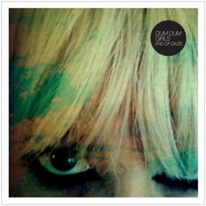 Album End of Daze from Dum Dum Girls