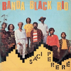 Banda Black Rio的專輯Saci Pererê