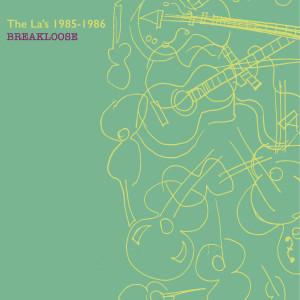 The La's的專輯Breakloose (1985-1986)