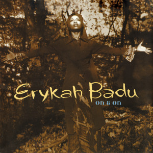Album On And On from Erykah Badu