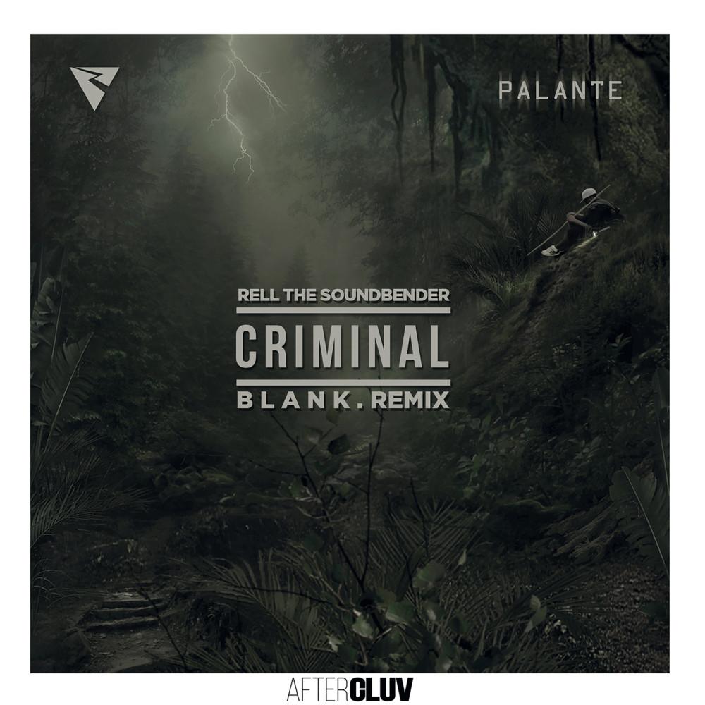 Criminal 2016 Rell the Soundbender; Los Rakas; Far East Movement