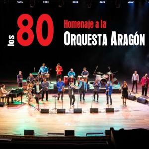 Album Los 80: Homenaje a la Orquesta Aragón (En Vivo) from Orquesta Aragon