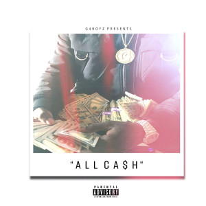 Album All Cash (Explicit) from G4 Boyz