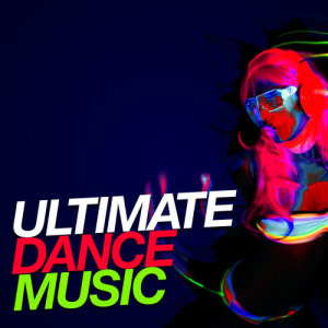 This Is Dance Music的專輯Ultimate Dance Music