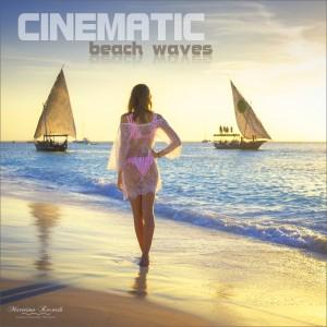 อัลบัม Beach Waves (Pure Relax Mix) ศิลปิน Cinematic