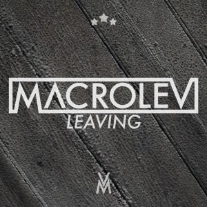 Album Leaving from Macrolev