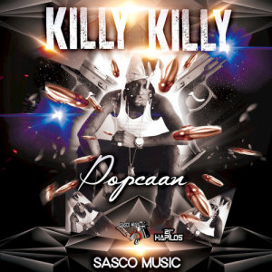 Listen to Killy Killy song with lyrics from Popcaan