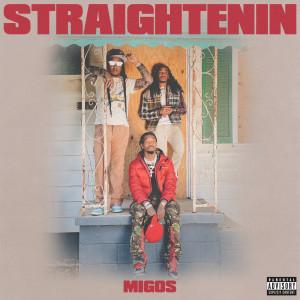Album Straightenin (Explicit) from Migos