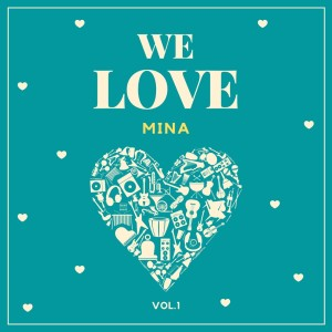 We Love Mina, Vol. 1