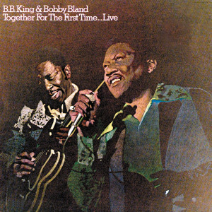 Together For The First Time...Live 1974 B.B.King