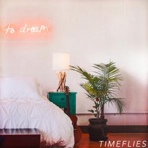 Timeflies的專輯To Dream (Instrumentals)