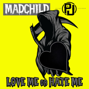 Album Love Me or Hate Me (Explicit) from Madchild