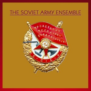 Album The Soviet Army Ensemble from The Soviet Army Ensemble