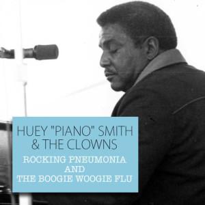 "Album Rocking Pneumonia and the Boogie Woogie Flu from Huey ""Piano"" Smith (Huey Smith)"