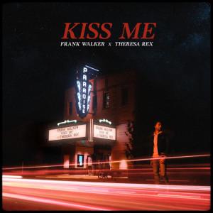 Album Kiss Me (feat. Theresa Rex) from Theresa Rex
