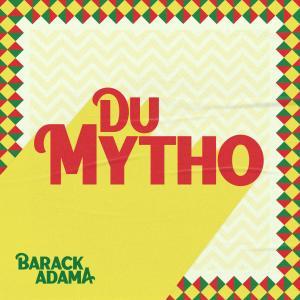 Album Du mytho from Barack Adama