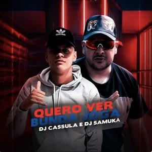 Album Quero Ver Bunda Joga from Dj Samuka