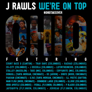 Listen to We're On Top (#OhioTakeOver) (Clean) song with lyrics from J.Rawls