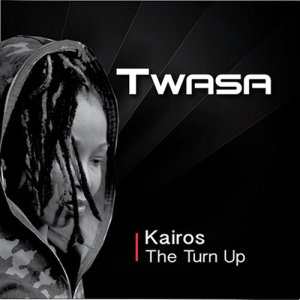 Album Kairos  The Turn Up from Twasa