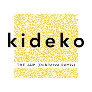 Listen to The Jam (Brookes Brothers Remix) song with lyrics from Kideko