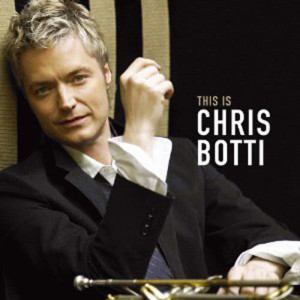 Album This is Chris Botti from Chris Botti