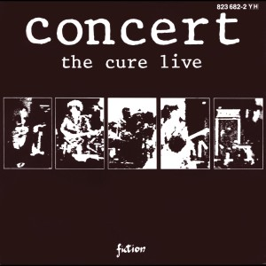 Concert - The Cure Live 1984 The Cure