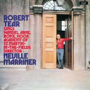 Album Robert Tear sings Handel, Arne & Boyce from Academy of St Martin-in-the-Fields Chorus