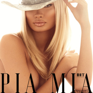 Pia Mia的專輯HOT