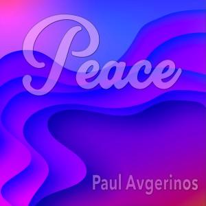 Album Peace Is from Paul Avgerinos
