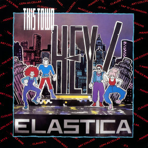 This Town 1983 Hey! Elastica