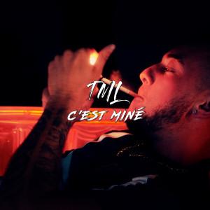 Album c'est miné (Explicit) from TML
