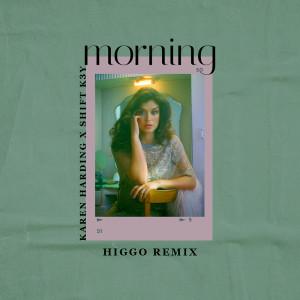 Album Morning (Higgo Remix) from Shift K3Y