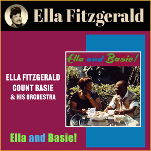 Ella Fitzgerald的專輯Ella & Basie!