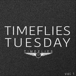 Timeflies Tuesday, Vol. 1 (Explicit)