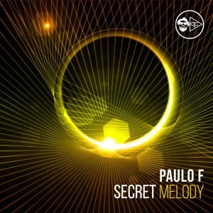 Album Secret Melody from Dj Paulo F