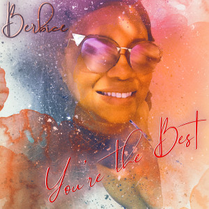 Album You're the Best from Berbice